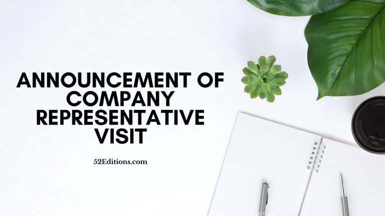 Announcement of Company Representative Visit