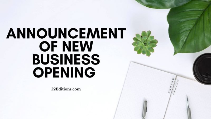 Announcement of New Business Opening