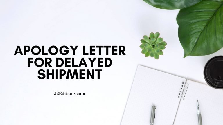 Apology Letter For Delayed Shipment