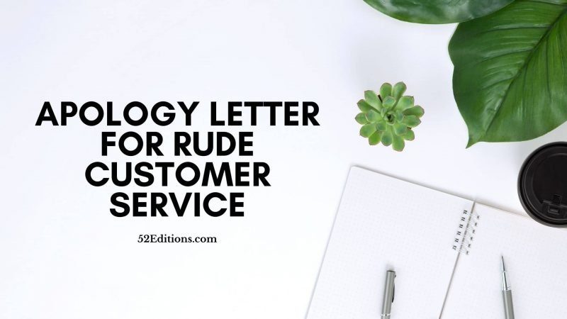 Apology Letter For Rude Customer Service