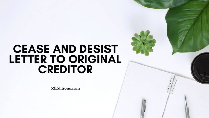 Cease And Desist Letter To Original Creditor