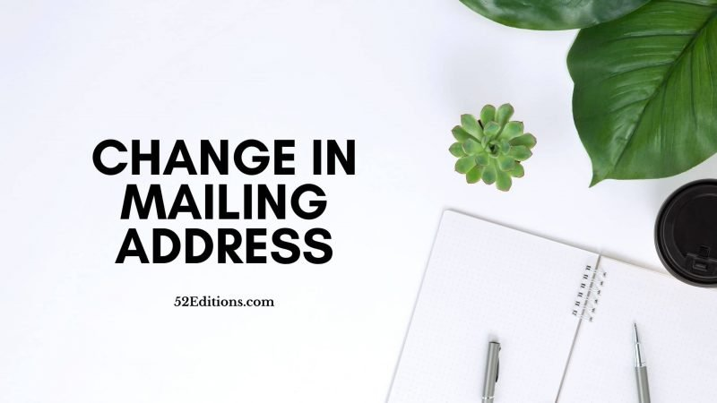 Change In Mailing Address