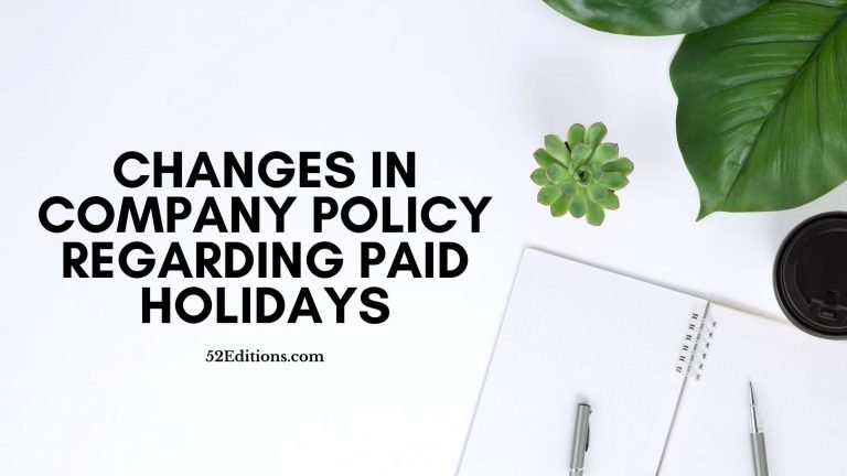 Changes in Company Policy Regarding Paid Holidays
