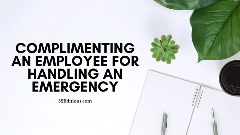 Complimenting Employee for Handling an Emergency