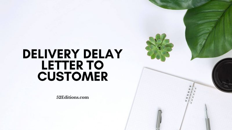 Delivery Delay Letter To Customer