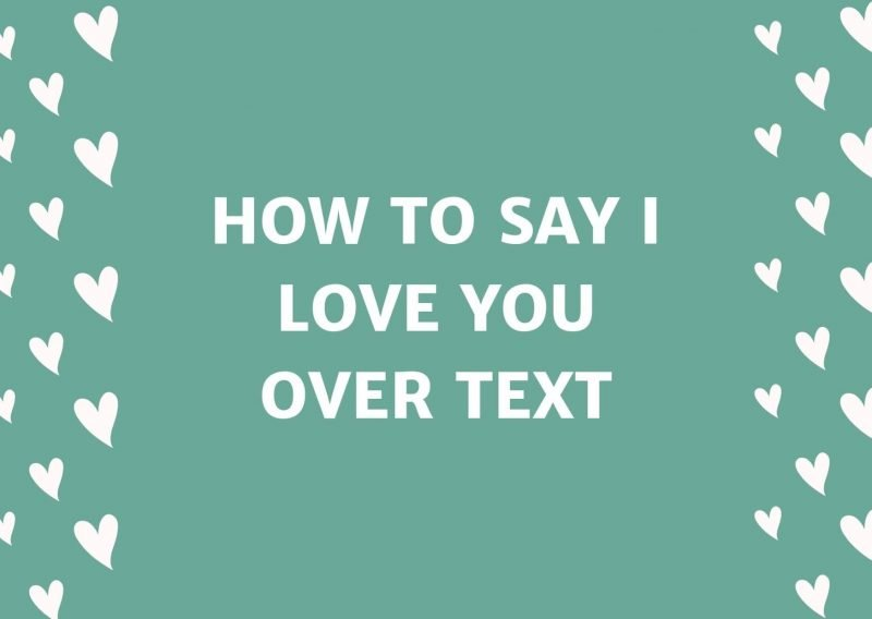 How To Say I Love You Over Text