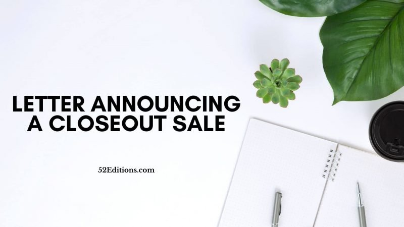 Letter Announcing a Closeout Sale
