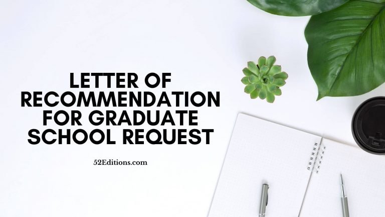 Letter Of Recommendation For Graduate School Request