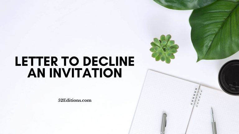 Letter To Decline an Invitation