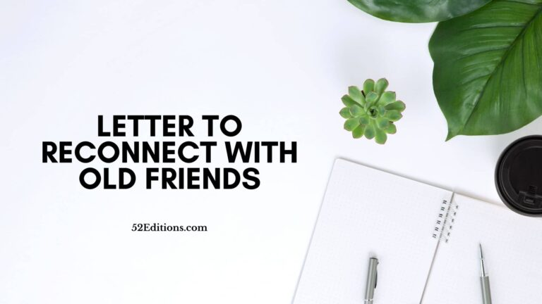 Letter To Reconnect With Old Friends