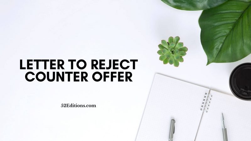 Letter To Reject Counter Offer