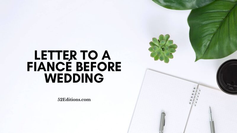 Letter To a Fiancé Before Wedding