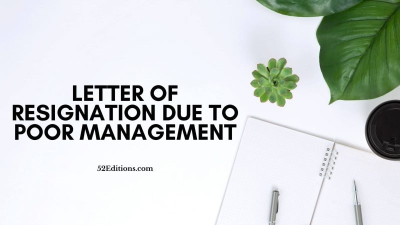 Letter of Resignation Due To Poor Management