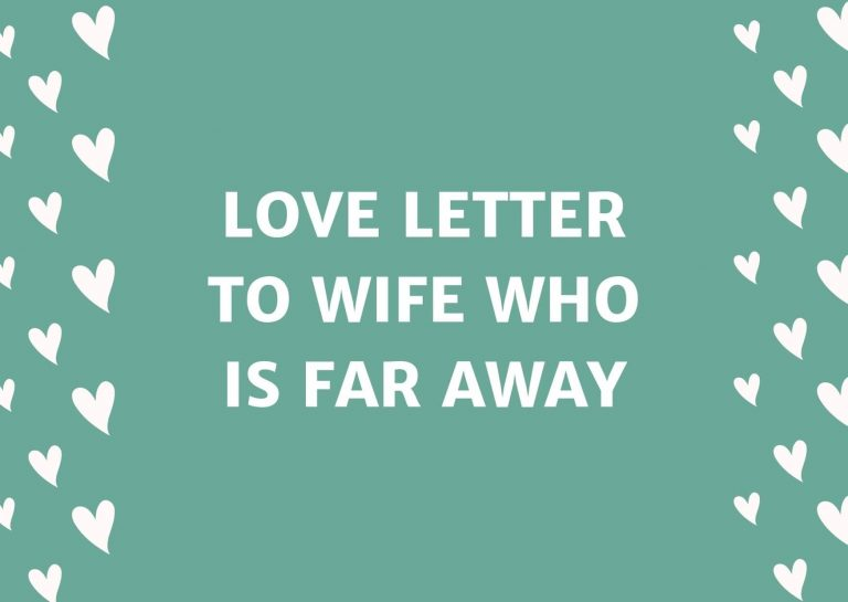 Love Letter To Wife Who Is Far Away