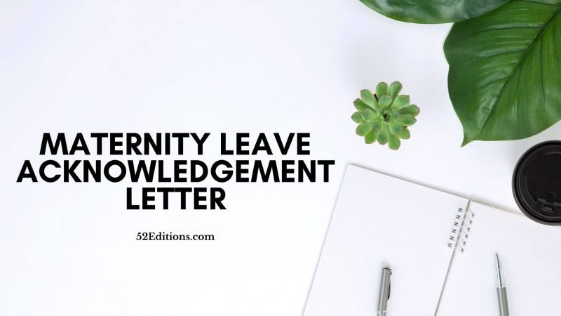 Maternity Leave Acknowledgement Letter