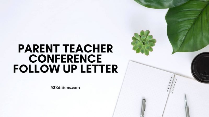 Parent Teacher Conference Follow Up Letter