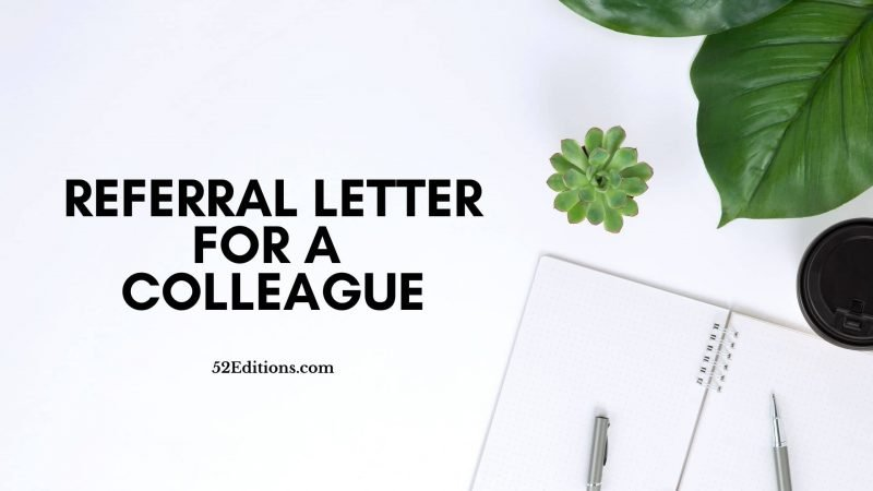 Referral Letter For A Colleague