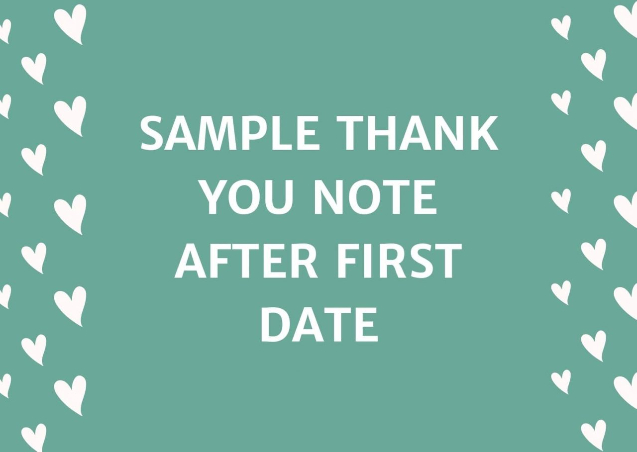 Sample Thank You Note After First Date (Over Email or Text