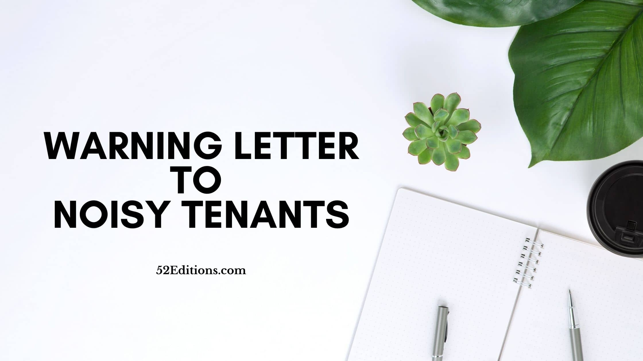 Warning Letter To Tenants from www.52editions.com