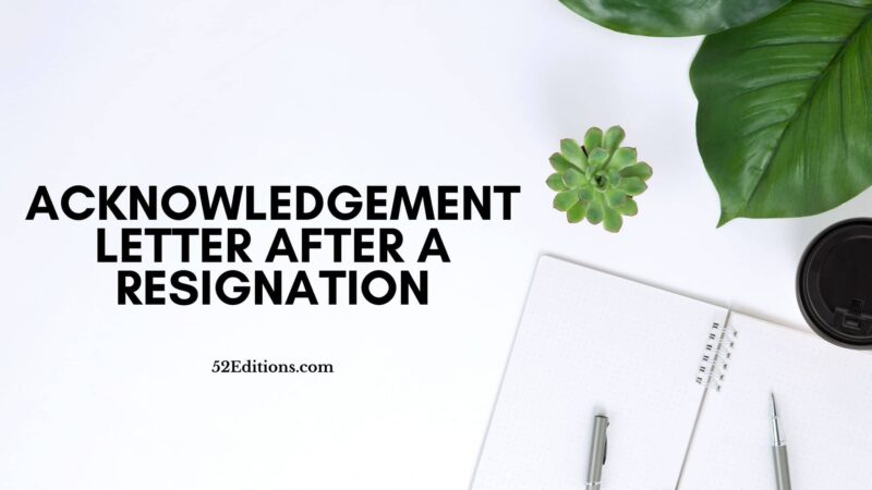 Acknowledgement Letter After a Resignation