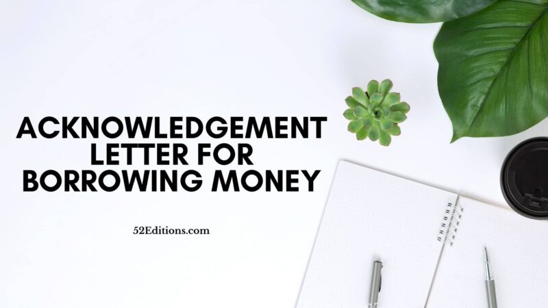 Acknowledgement Letter For Borrowing Money