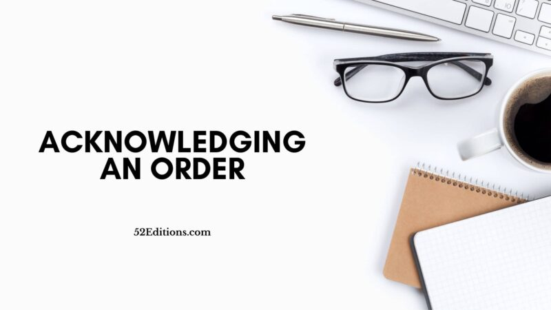 Acknowledging An Order