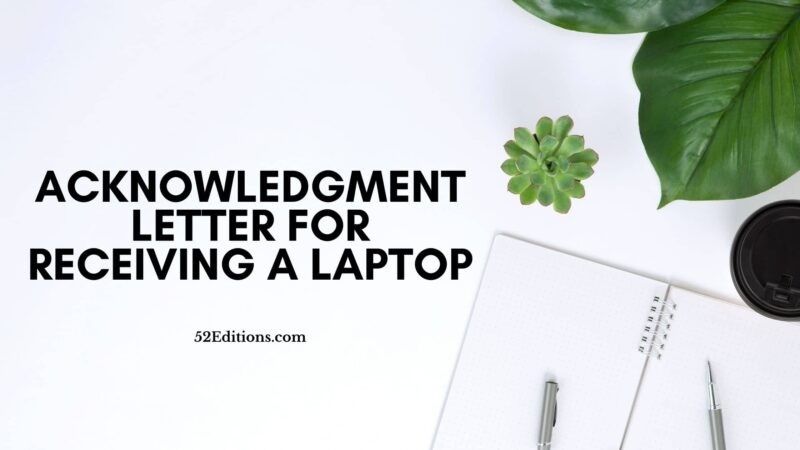 Acknowledgment Letter For Receiving a Laptop