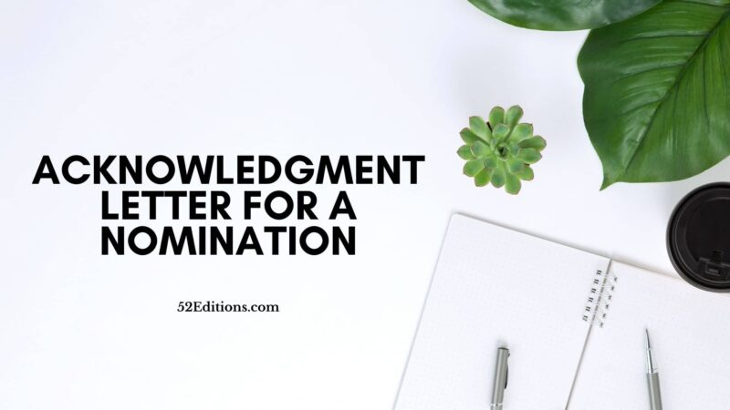 Acknowledgment Letter For a Nomination