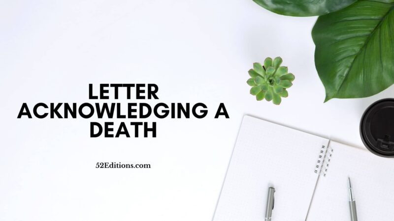Letter Acknowledging A Death
