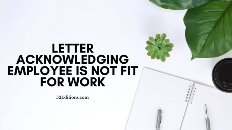 Letter Acknowledging Employee Is Not Fit For Work