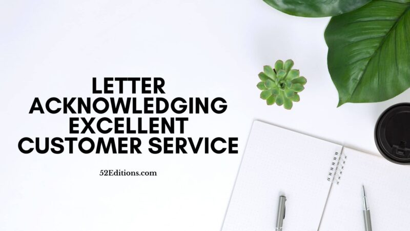 Letter Acknowledging Excellent Customer Service