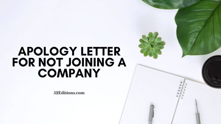 Apology Letter For Not Joining A Company