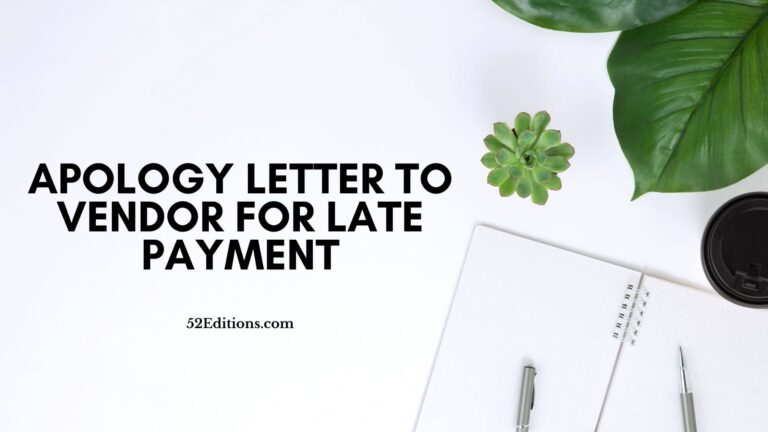 Apology Letter To Vendor For Late Payment