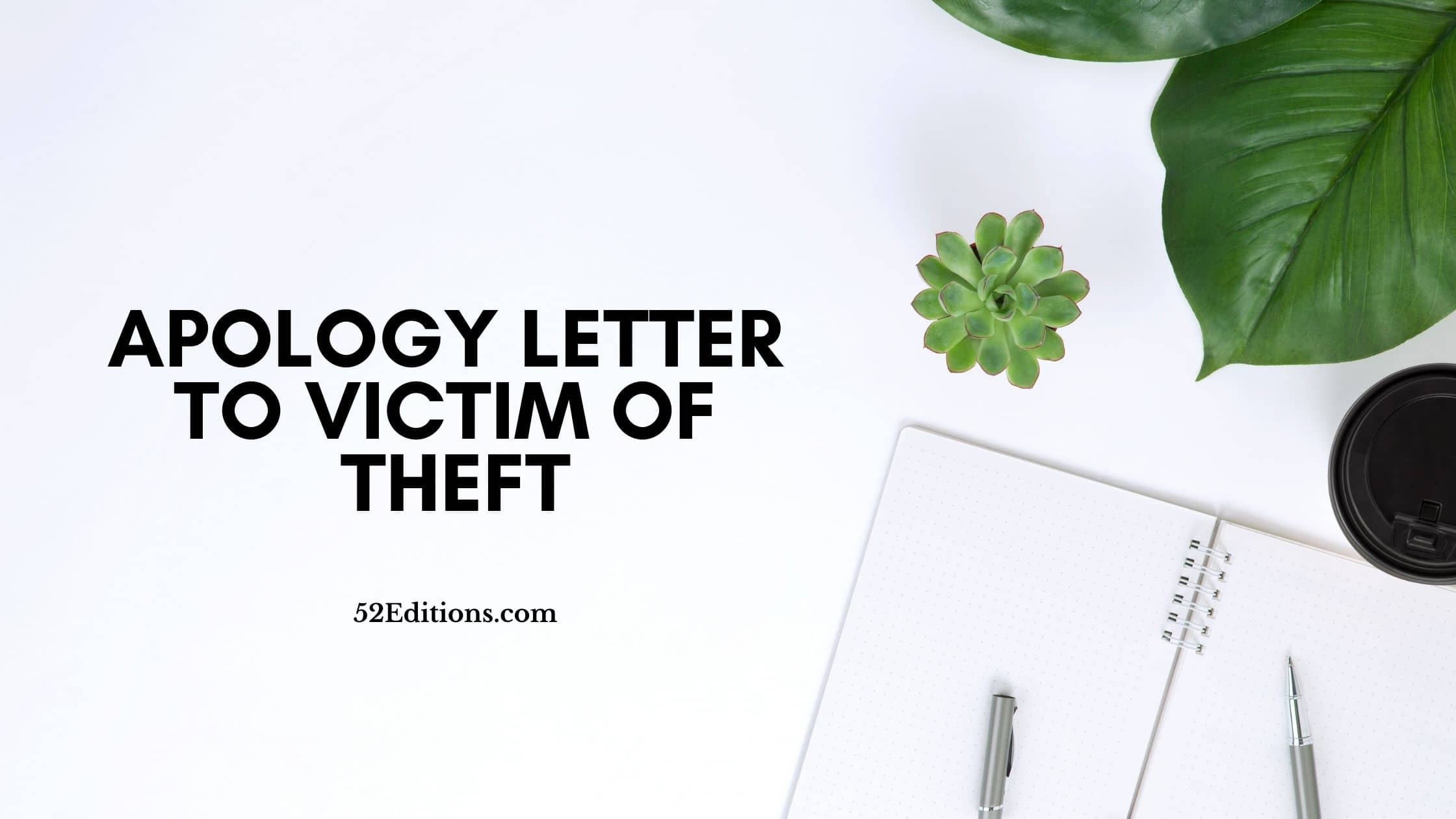 Apology Letter To Victim of Theft Sample // FREE Letter Templates