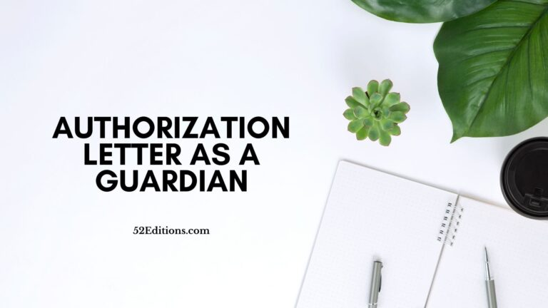 Authorization Letter As A Guardian