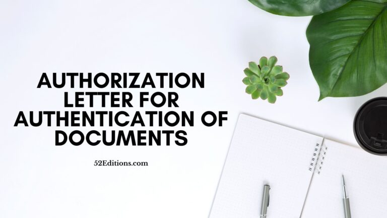 Sample Authorization Letter For Authentication Of Documents
