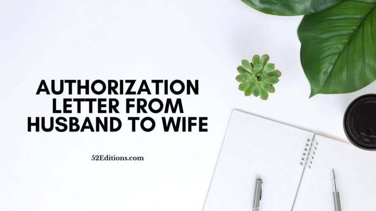 Sample Authorization Letter From Husband To Wife