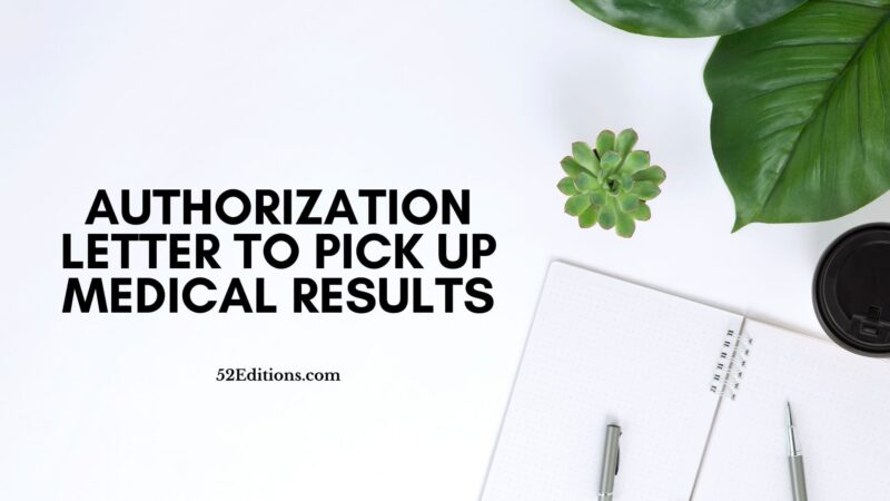Sample Authorization Letter To Pick Up Medical Results