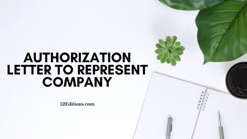 Sample Authorization Letter To Represent Company