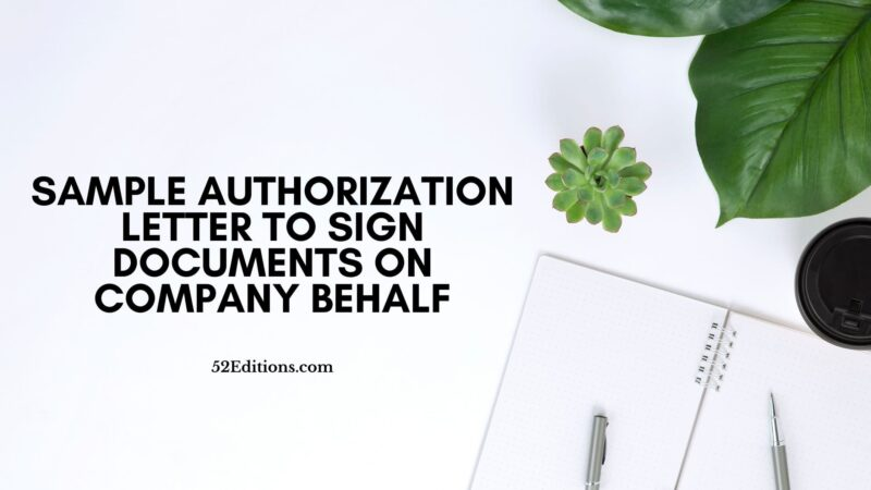 Sample Authorization Letter To Sign Documents On Company Behalf