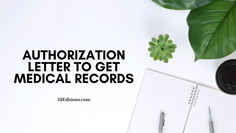 Authorization Letter To Get Medical Records