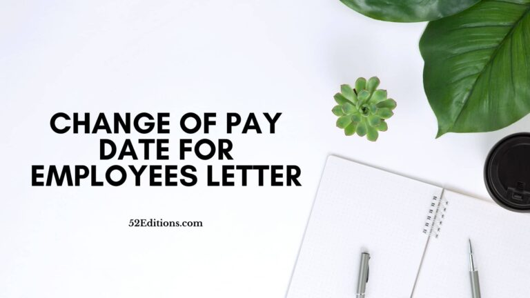 Change Of Pay Date For Employees Letter