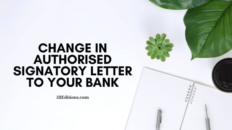 Change in Authorised Signatory Letter To Your Bank