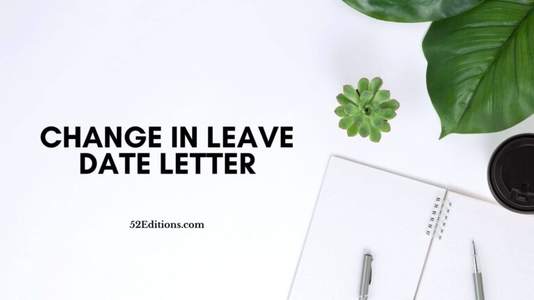 Change in Leave Date Letter